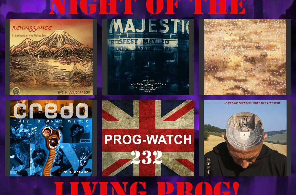 232: Night Of The Living PROG!
