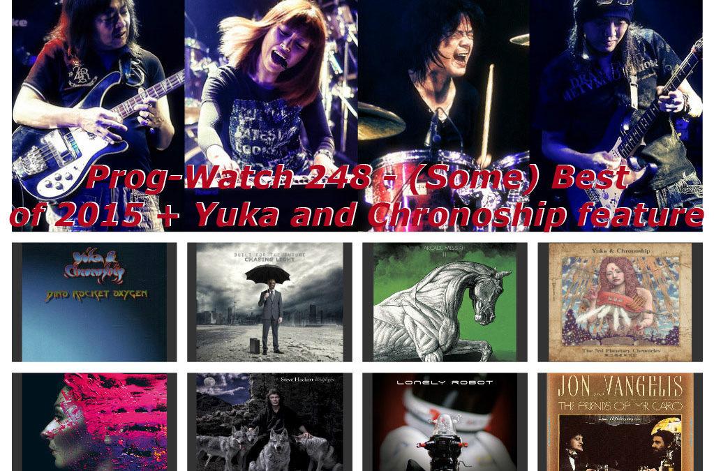 248: (Some) Best Of 2015 + Yuka & Chronoship feature
