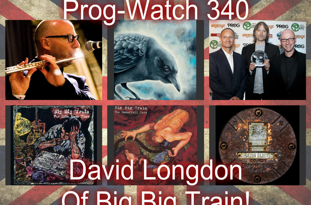 340: David Longdon of Big Big Train