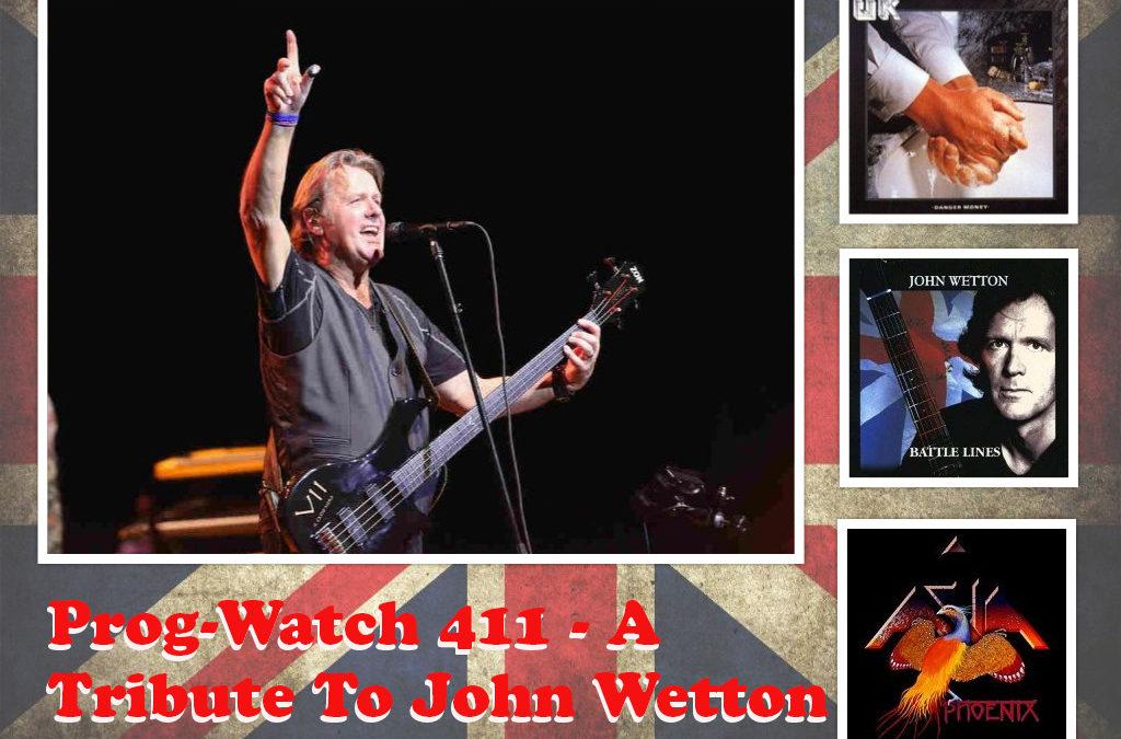 411: A Tribute To John Wetton