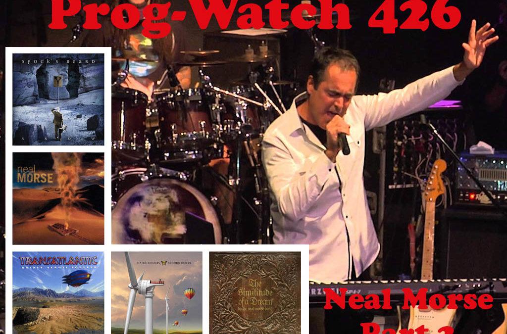 426: Neal Morse, Pt. 2