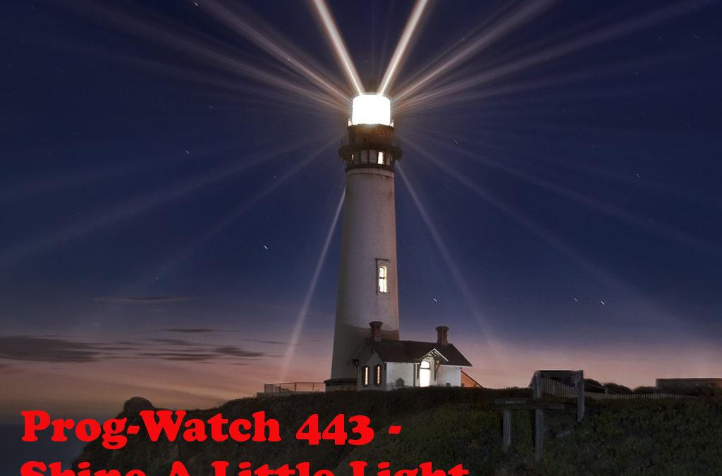 443: Shine A Little Light