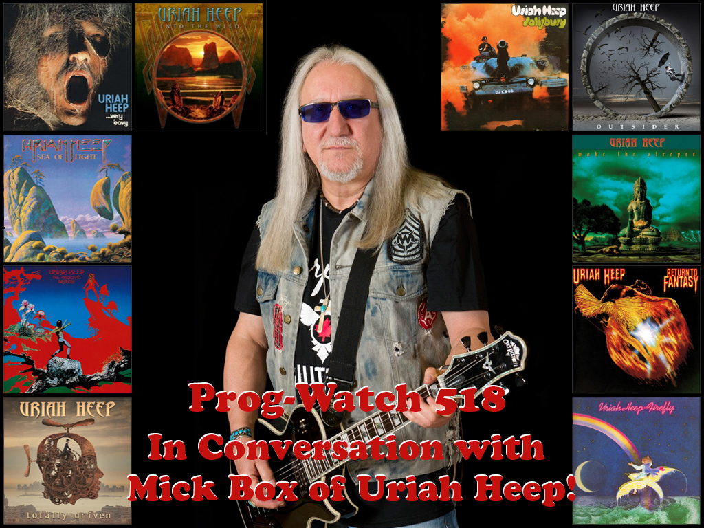 518 In Conversation With Mick Box Of Uriah Heep Prog Watch